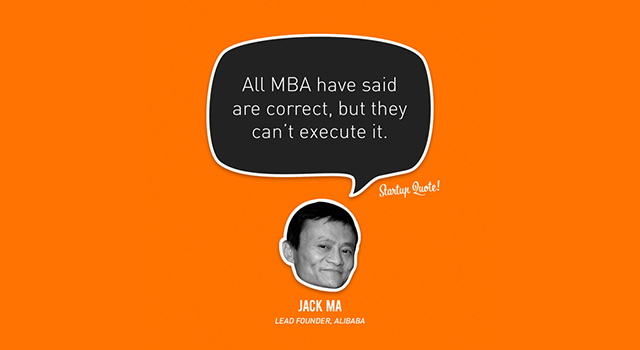 Outsourcing All MBA have said are correct, but they can't execute it. (Bild: startupquote.com)